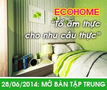 """ECOHOME Kiên Giang - """"Tổ ấm thực cho nhu cầu thực""""."""